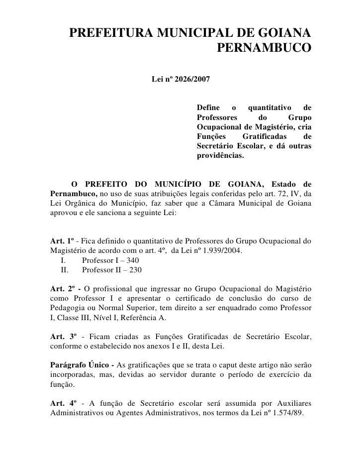 PREFEITURA MUNICIPAL DE GOIANA                        PERNAMBUCO                                Lei nº 2026/2007          ...