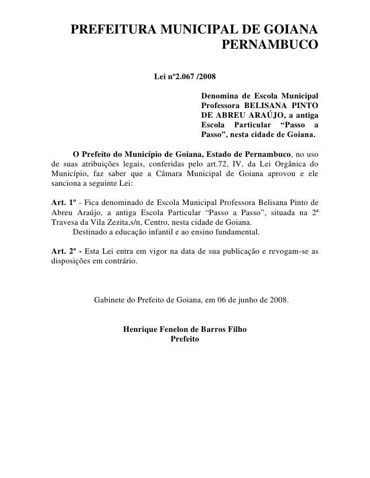PREFEITURA MUNICIPAL DE GOIANA                        PERNAMBUCO                              Lei nº2.067 /2008           ...