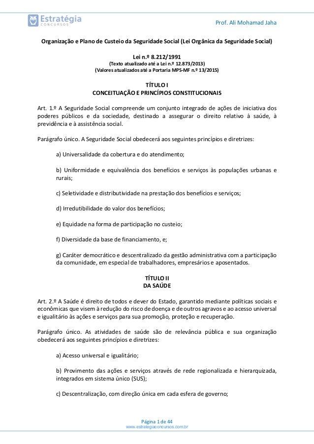 Prof. Ali Mohamad Jaha Página 1 de 44 Organização e Plano de Custeio da Seguridade Social (Lei Orgânica da Seguridade Soci...