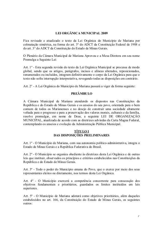 LEI ORGÂNICA MUNICIPAL 2009 Fica revisado e atualizado o texto da Lei Orgânica do Município de Mariana por colmatação simé...