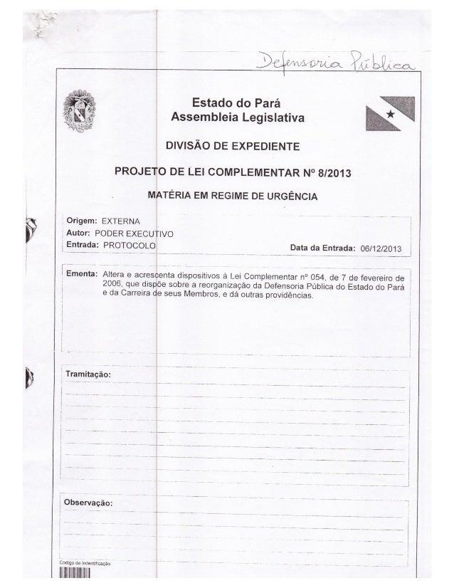Projeto de Lei Complementar 08/2013  - Autor: Poder Executivo do Estado do Pará