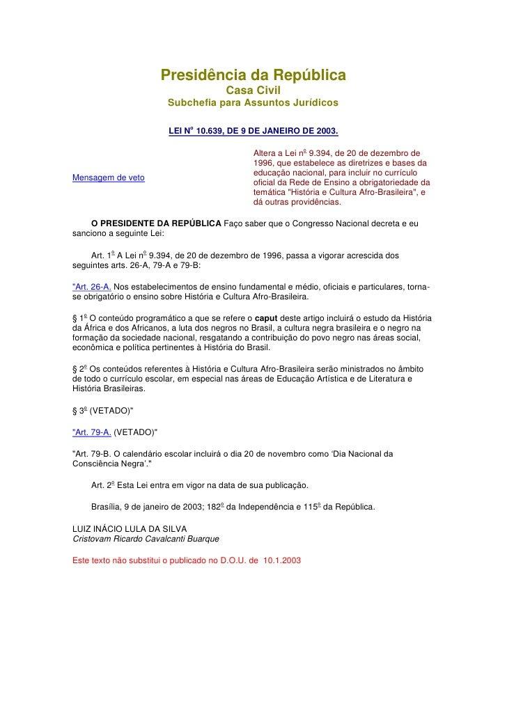 Presidência da República                                            Casa Civil                           Subchefia para As...