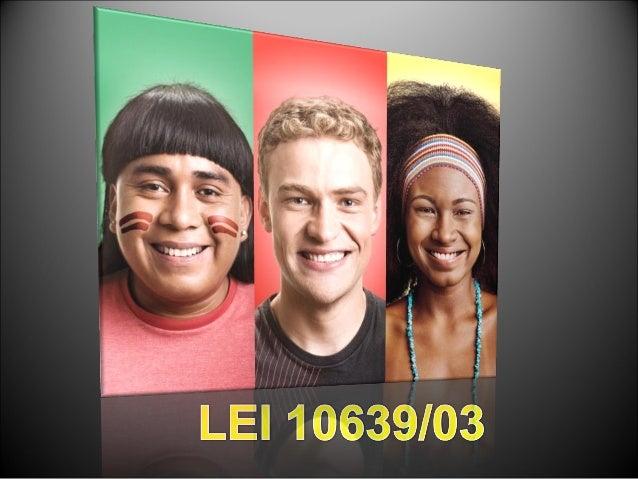 •   Incentivar os estudos que    contemplam, no campo    educacional, as discussões sobre    questões étnico-raciais