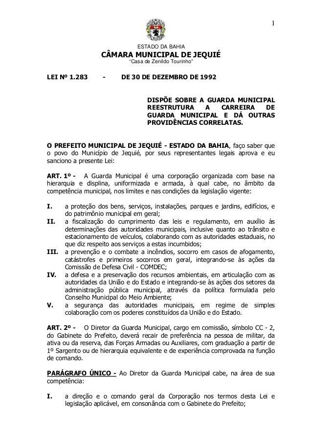 """ESTADO DA BAHIA CÂMARA MUNICIPAL DE JEQUIÉ """"Casa de Zenildo Tourinho"""" 1 LEI Nº 1.283 - DE 30 DE DEZEMBRO DE 1992 DISPÕE SO..."""