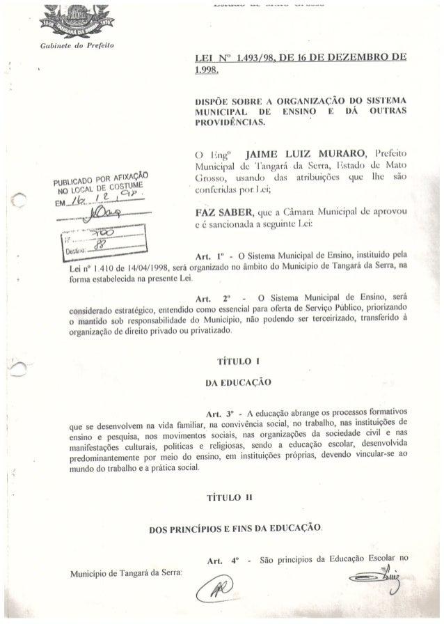 Lei 1.493/98 de 16 de dezembro de 1998 - Sistema Municipal de Ensino