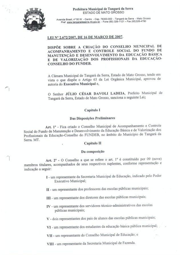 Lei 2.672/07 de 16 de Março de 2007 - Acompanhamento e Controle do FUNDEB