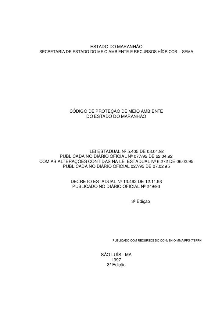 ESTADO DO MARANHÃOSECRETARIA DE ESTADO DO MEIO AMBIENTE E RECURSOS HÍDRICOS - SEMA            CÓDIGO DE PROTEÇÃO DE MEIO A...