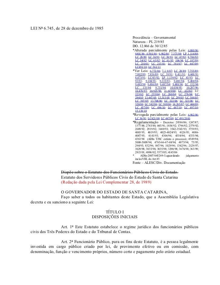 LEI Nº 6.745, de 28 de dezembro de 1985                                                         Procedência – Governamenta...