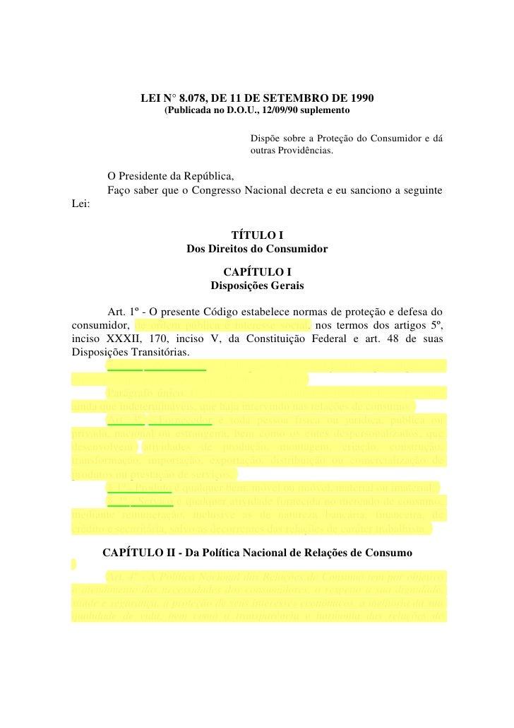 LEI N° 8.078, DE 11 DE SETEMBRO DE 1990                    (Publicada no D.O.U., 12/09/90 suplemento                      ...