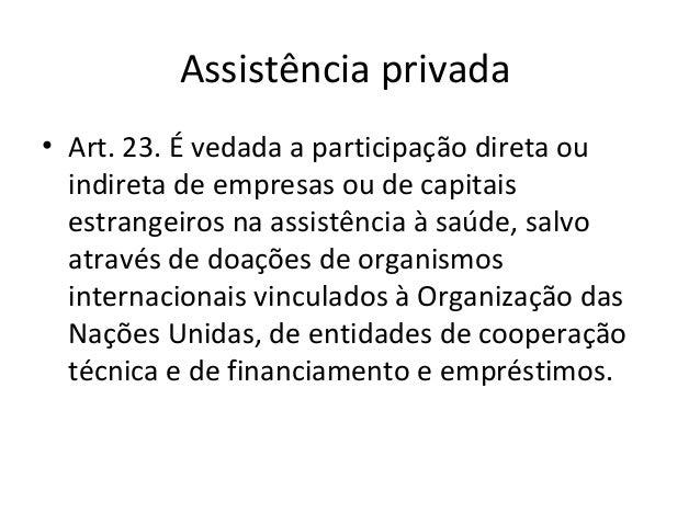 • Art. 32. São considerados de outras fontes os  recursos provenientes de:  II - Serviços que possam ser prestados sem  pr...