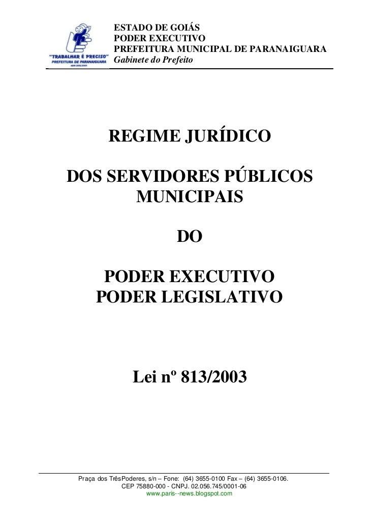 ESTADO DE GOIÁS             PODER EXECUTIVO             PREFEITURA MUNICIPAL DE PARANAIGUARA             Gabinete do Prefe...