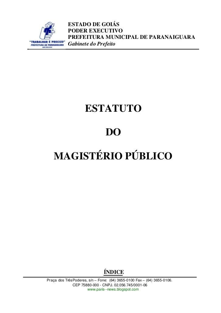ESTADO DE GOIÁS            PODER EXECUTIVO            PREFEITURA MUNICIPAL DE PARANAIGUARA            Gabinete do Prefeito...