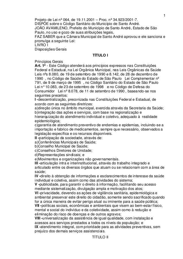 1 Projeto de Lei nº 064, de 19.11.2001 – Proc. nº 34.923/2001-7. DISPÕE sobre o Código Sanitário do Município de Santo And...