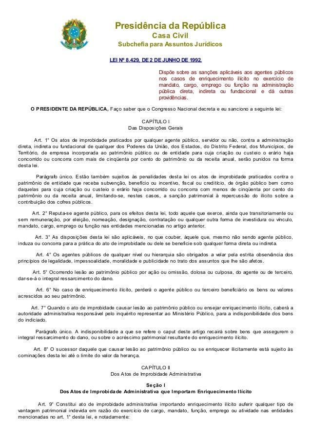 Presidência da República Casa Civil Subchefia para Assuntos Jurídicos LEI  Nº 8.429, ...