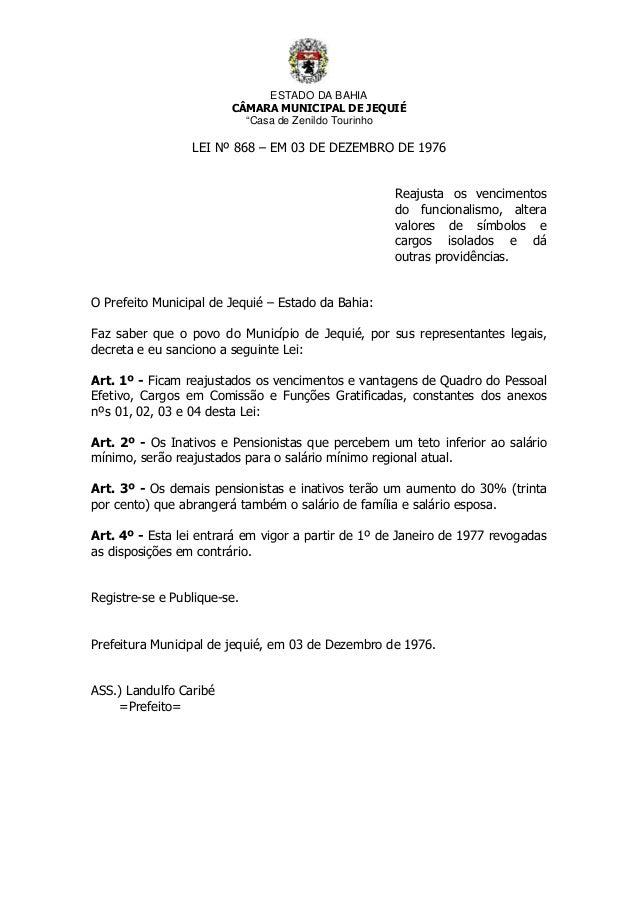 """ESTADO DA BAHIA CÂMARA MUNICIPAL DE JEQUIÉ """"Casa de Zenildo Tourinho LEI Nº 868 – EM 03 DE DEZEMBRO DE 1976 Reajusta os ve..."""