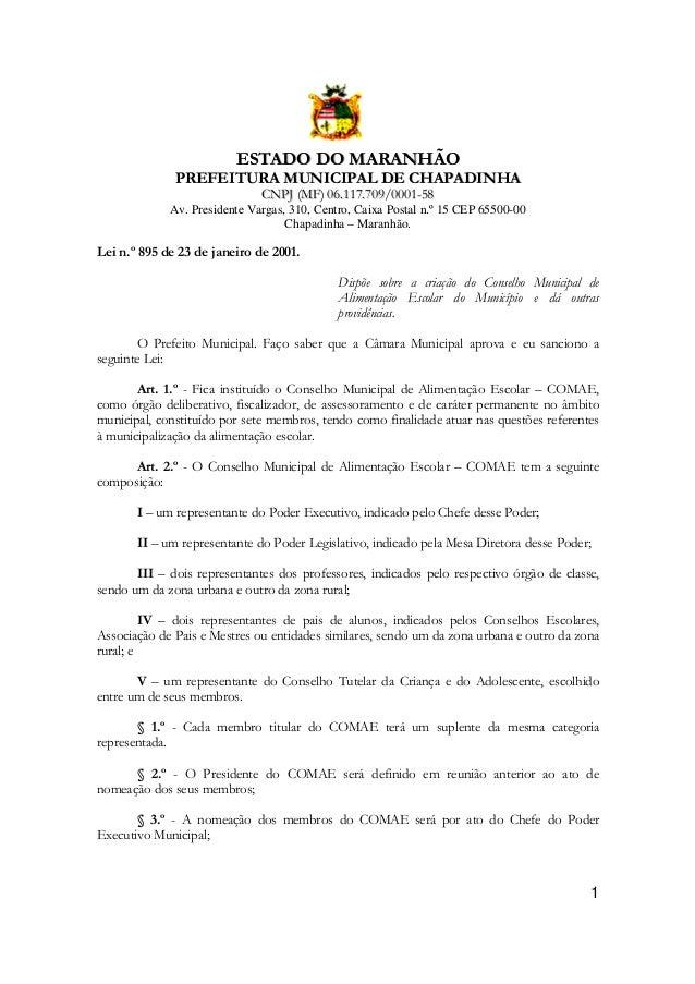 ESTADO DO MARANHÃO PREFEITURA MUNICIPAL DE CHAPADINHA CNPJ (MF) 06.117.709/0001-58 Av. Presidente Vargas, 310, Centro, Cai...