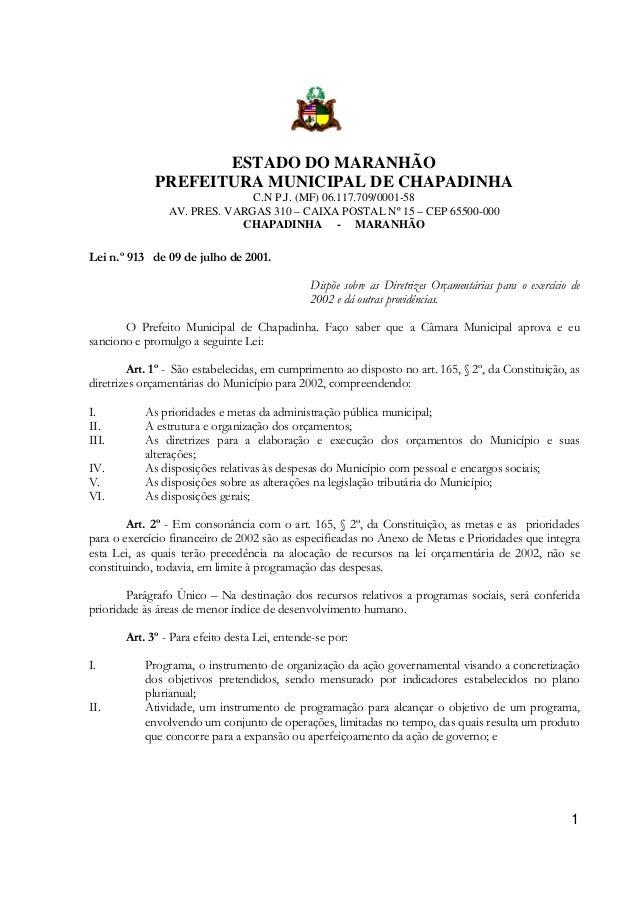 ESTADO DO MARANHÃO PREFEITURA MUNICIPAL DE CHAPADINHA C.N P.J. (MF) 06.117.709/0001-58 AV. PRES. VARGAS 310 – CAIXA POSTAL...