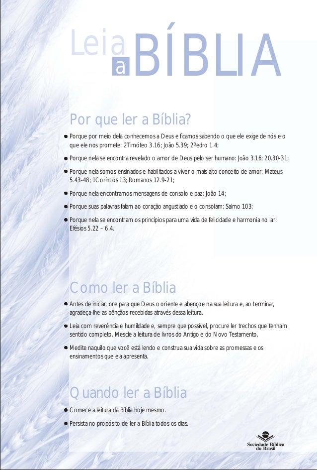 Leia                    a     BÍBLIAPor que ler a Bíblia?Porque por meio dela conhecemos a Deus e ficamos sabendo o que el...