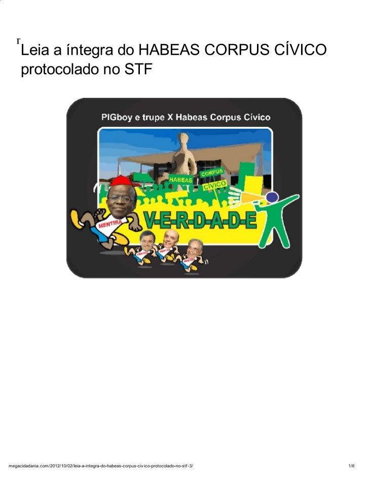 Leia a íntegra do habeas corpus cívico protocolado no stf « megacidadania
