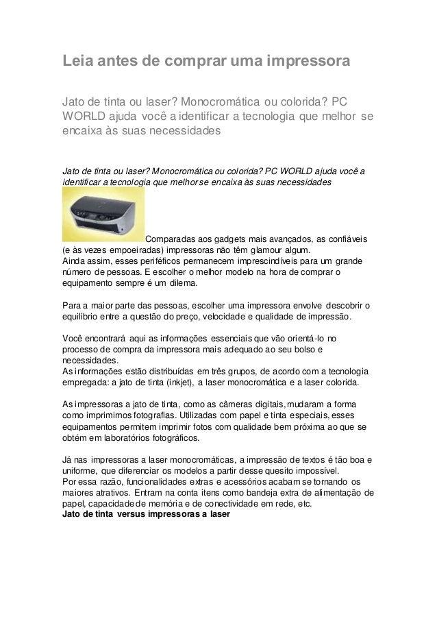 Leia antes de comprar uma impressora  Jato de tinta ou laser? Monocromática ou colorida? PC  WORLD ajuda você a identifica...