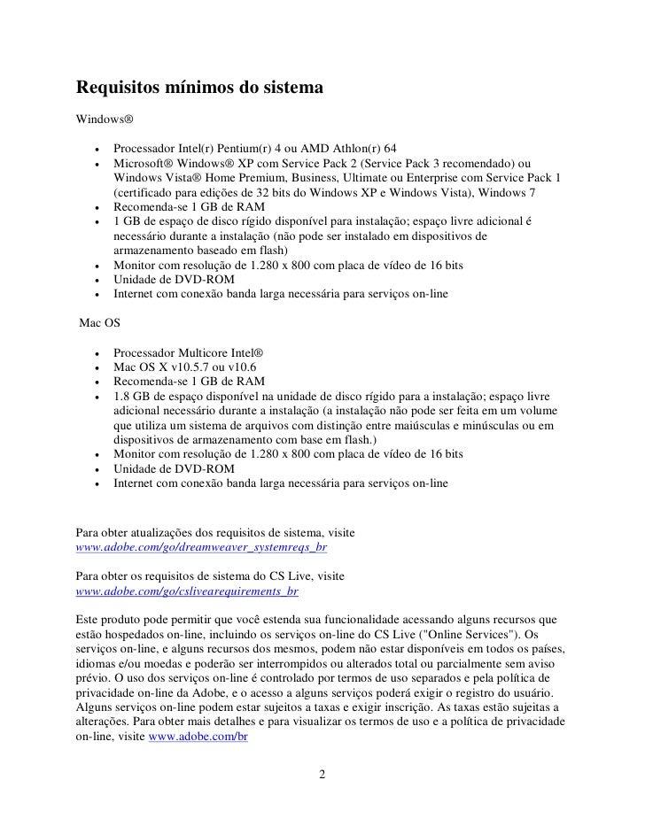 Requisitos mínimos do sistema Windows®     •   Processador Intel(r) Pentium(r) 4 ou AMD Athlon(r) 64    •   Microsoft® Win...