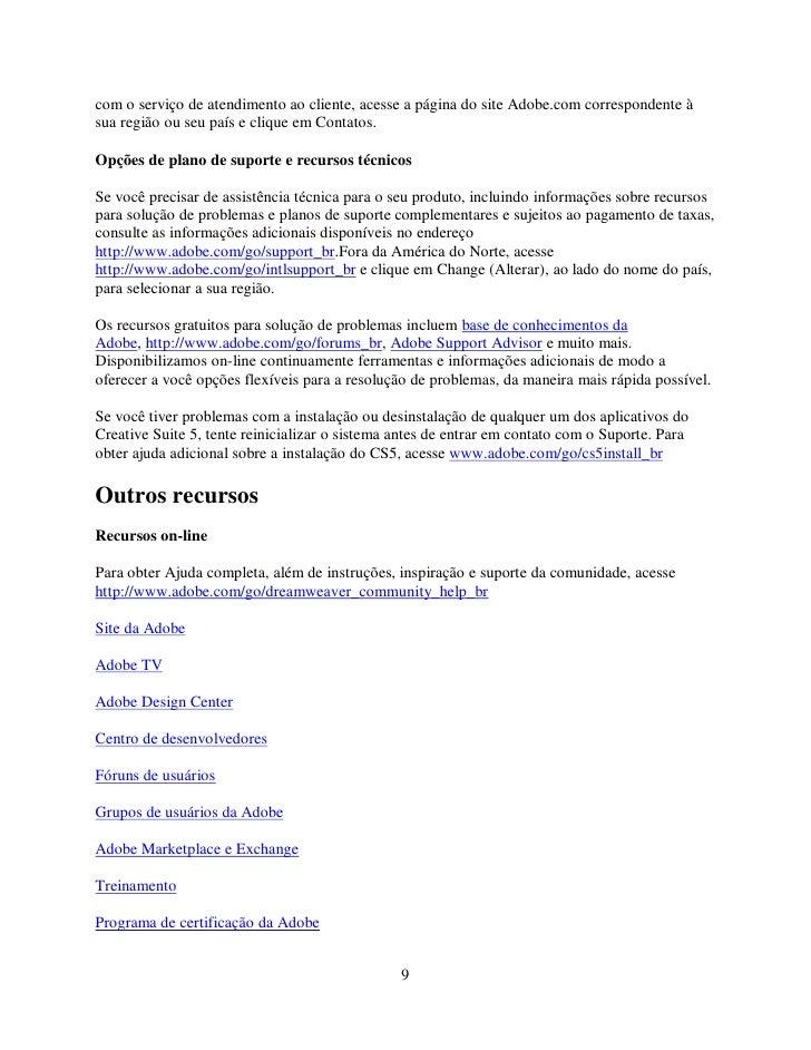 com o serviço de atendimento ao cliente, acesse a página do site Adobe.com correspondente à sua região ou seu país e cliqu...