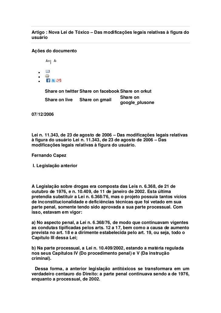 Artigo : Nova Lei de Tóxico – Das modificações legais relativas à figura dousuárioAções do documento        |      Share o...