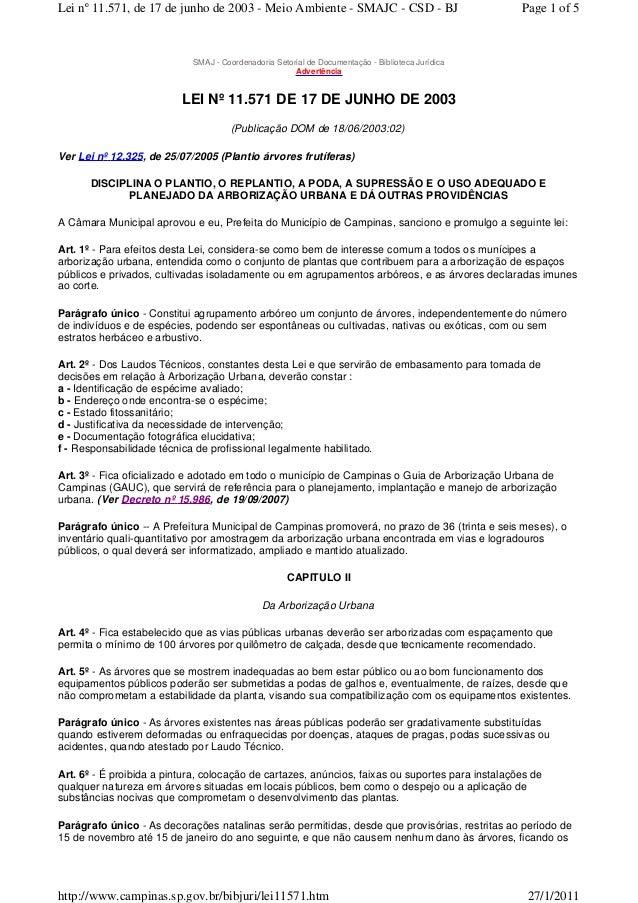 SMAJ - Coordenadoria Setorial de Documentação - Biblioteca Jurídica Advertência LEI Nº 11.571 DE 17 DE JUNHO DE 2003 (Publ...