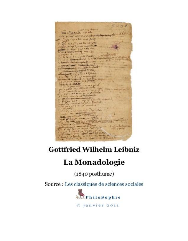 Gottfried Wilhelm Leibniz La Monadologie (1840 posthume) Source : Les classiques de sciences sociales P h i l o S o p h i ...