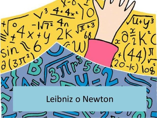 Leibniz o Newton