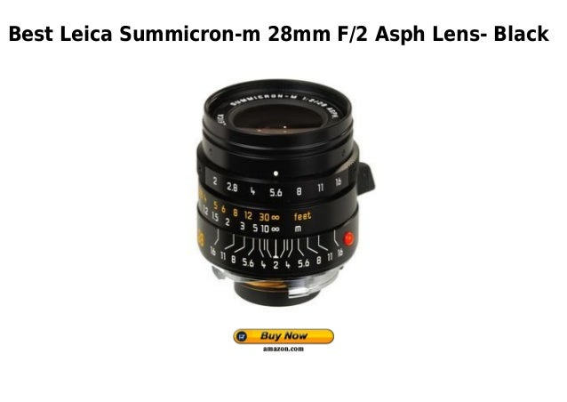 Best Leica Summicron-m 28mm F/2 Asph Lens- Black