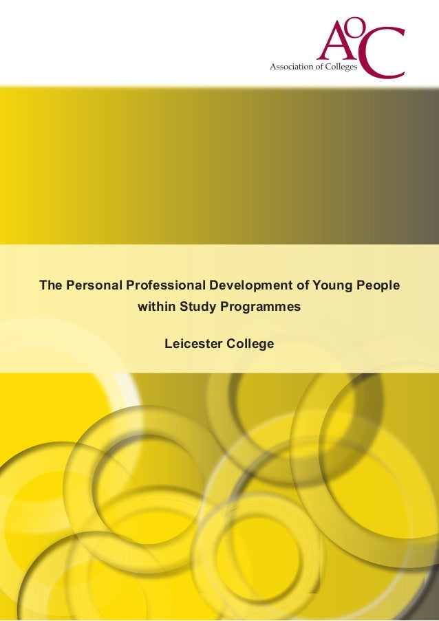 The Personal Professional Development of Young People within Study Programmes Leicester College
