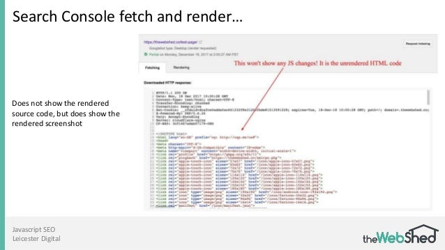 Javascript SEO Leicester Digital Search Console fetch and render… Does not show the rendered source code, but does show th...