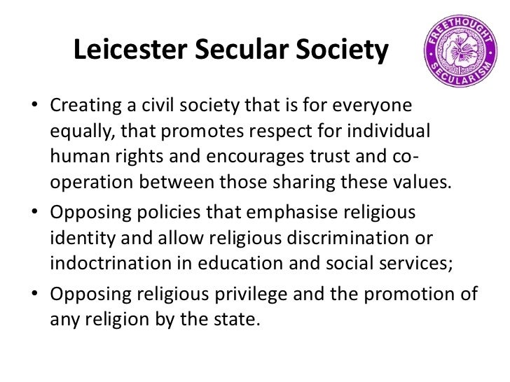 Leicester Secular Society<br />Creating a civil society that is for everyone equally, that promotes respect for individual...
