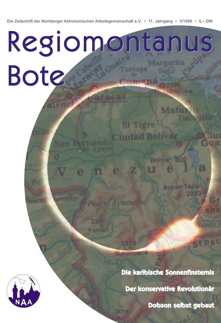 Die Zeitschrift der Nürnberger Astronomischen Arbeitsgemeinschaft e.V. • 11. Jahrgang • 3/1998 • 5,– DMRegiomontanusBote  ...