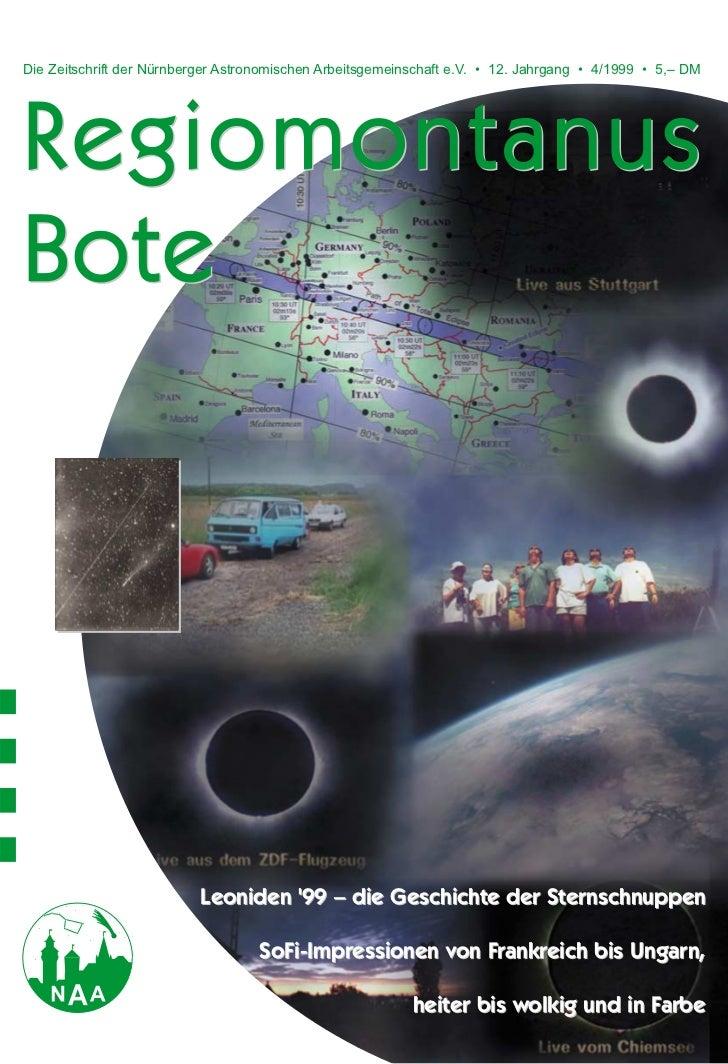 Die Zeitschrift der Nürnberger Astronomischen Arbeitsgemeinschaft e.V. • 12. Jahrgang • 4/1999 • 5,– DMRegiomontanusBote  ...