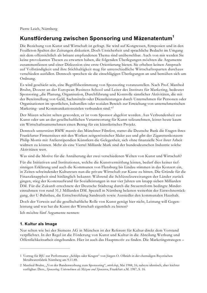 Pierre Leich, NürnbergKunstförderung zwischen Sponsoring und Mäzenatentum1Die Beziehung von Kunst und Wirtschaft ist gefra...