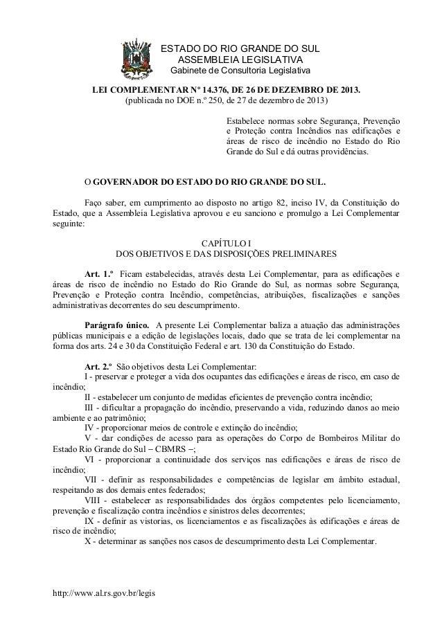 ESTADO DO RIO GRANDE DO SUL ASSEMBLEIA LEGISLATIVA Gabinete de Consultoria Legislativa LEI COMPLEMENTAR Nº 14.376, DE 26 D...