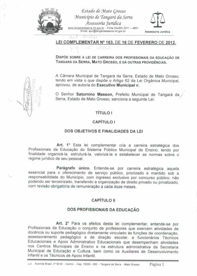 Lei Complementar 163/12 de 16 de Fevereiro de 2012 - Lei de Carreira dos Profissionais da Educação