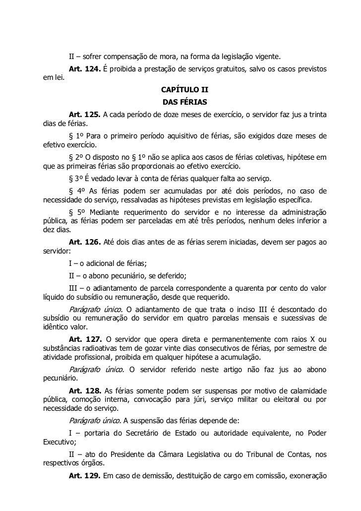 II – sofrer compensação de mora, na forma da legislação vigente.          Art. 124. É proibida a prestação de serviços gra...