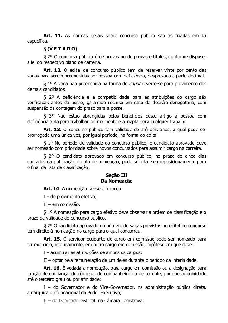 Art. 11. As normas gerais sobre concurso público são as fixadas em leiespecífica.       § (V E T A D O).         § 2º O co...