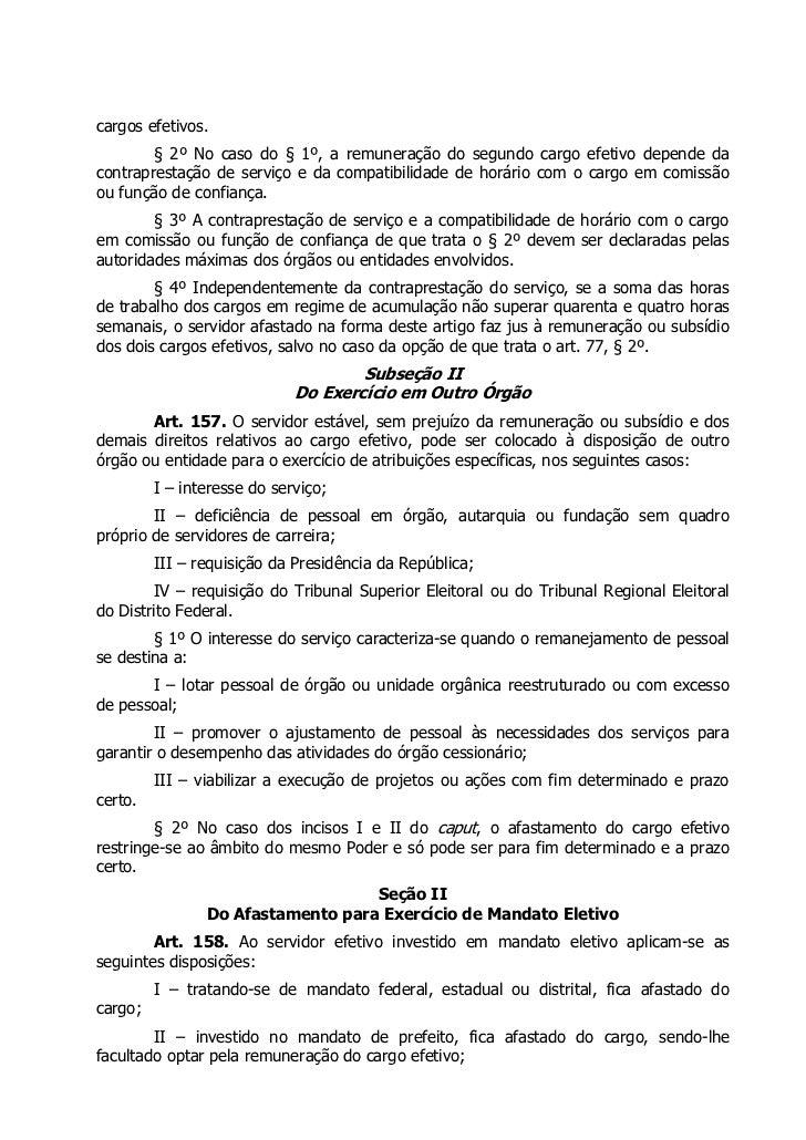 cargos efetivos.        § 2º No caso do § 1º, a remuneração do segundo cargo efetivo depende dacontraprestação de serviço ...