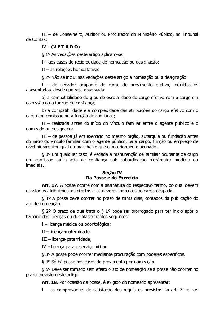 III – de Conselheiro, Auditor ou Procurador do Ministério Público, no Tribunalde Contas;       IV – (V E T A D O).       §...