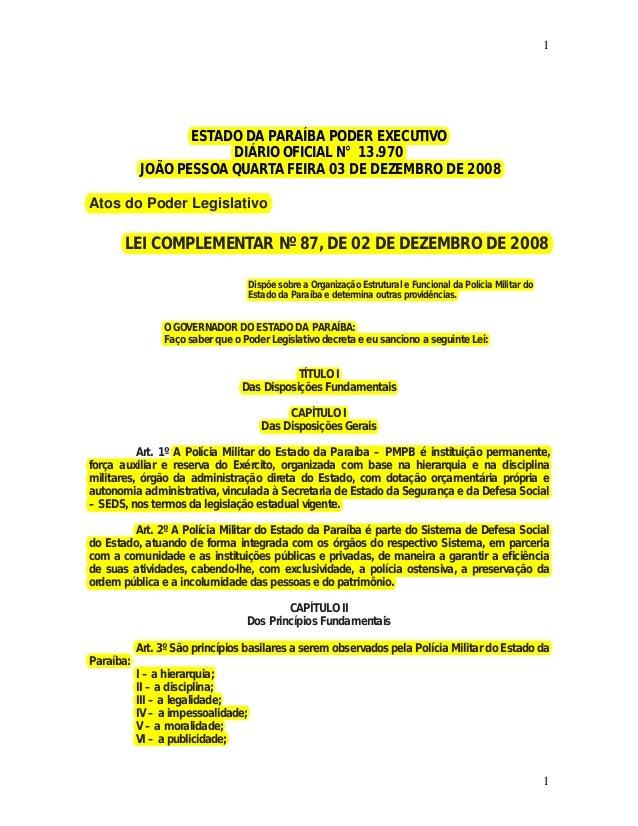 1  1  ESTADO DA PARAÍBA PODER EXECUTIVO  DIÁRIO OFICIAL N° 13.970  JOÃO PESSOA QUARTA FEIRA 03 DE DEZEMBRO DE 2008  Atos d...