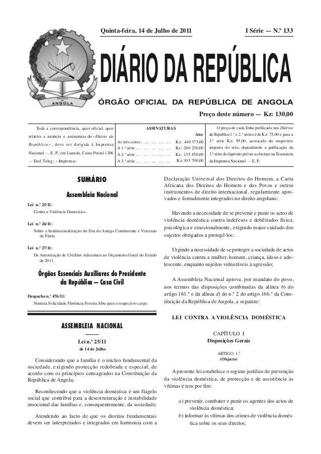 SUMÁRIO Assembleia Nacional Lei n.º 25/11: Contra a Violência Doméstica. Lei n.º 26/11: Sobre a Institucionalização do Dia...