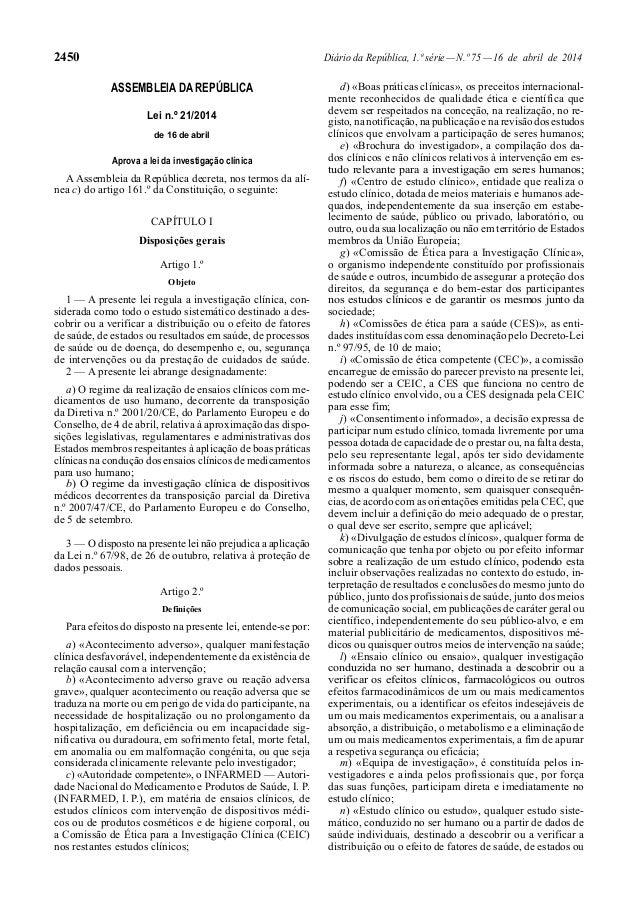 2450 Diário da República, 1.ª série—N.º 75—16 de abril de 2014 ASSEMBLEIA DA REPÚBLICA Lei n.º 21/2014 de 16 de abril Apro...