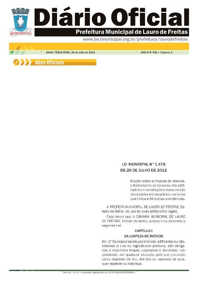 2 ANO VI N°941BAHIA. TERÇA-FEIRA, 24 de Julho de 2012 Este documento foi assinado digitalmente por AC SERASA SRF ICP-BRASI...