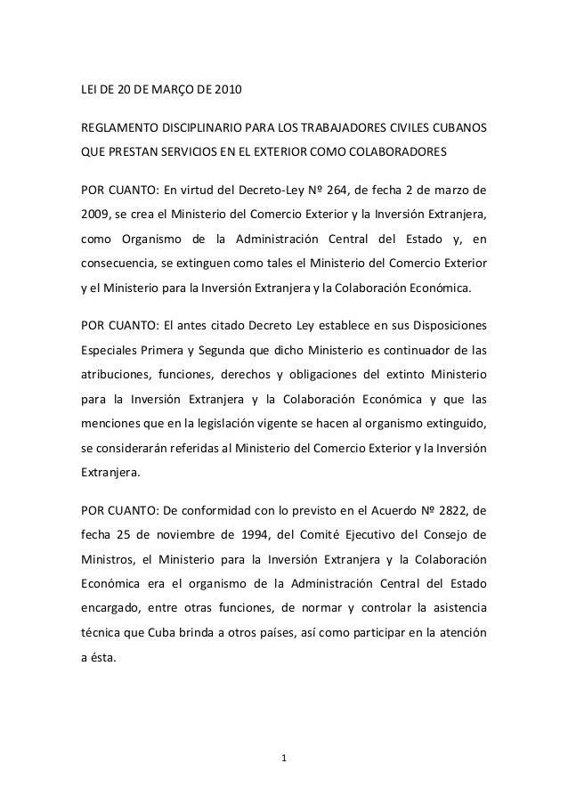 LEI DE 20 DE MARÇO DE 2010 REGLAMENTO DISCIPLINARIO PARA LOS TRABAJADORES CIVILES CUBANOS QUE PRESTAN SERVICIOS EN EL EXTE...