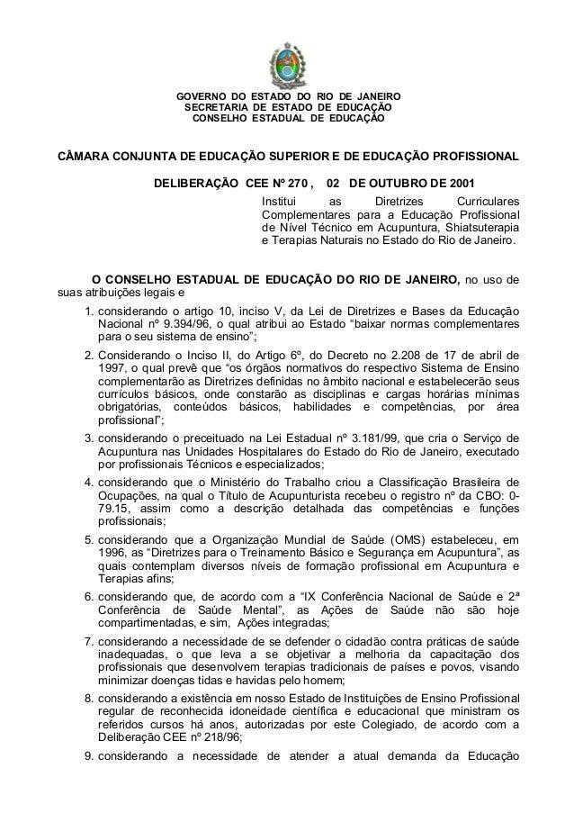 GOVERNO DO ESTADO DO RIO DE JANEIRO SECRETARIA DE ESTADO DE EDUCAÇÃO CONSELHO ESTADUAL DE EDUCAÇÃO CÂMARA CONJUNTA DE EDUC...