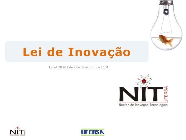 Lei nº 10.973 de 2 de dezembro de 2004 Lei de Inovação